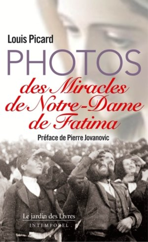 les photos du miracle de fatima