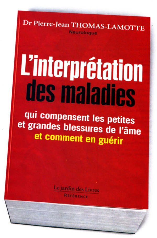 L'interpretation des maladies par le Dr Pierre-Jean Thomas-Lamotte