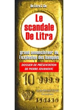 Le scandale De Litra