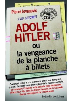 Adolf Hitler ou la...