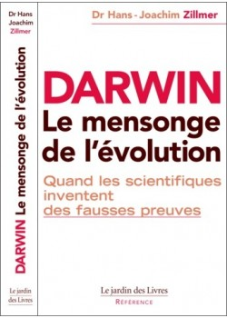 Darwin - Le mensonge de...