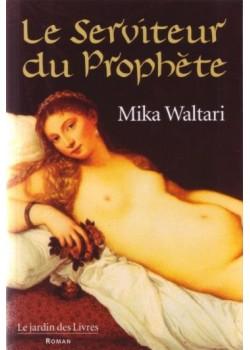 Le Serviteur du Prophète