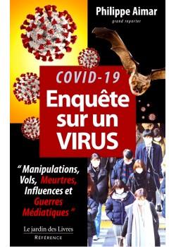 covid-19: Enquête sur un Virus